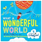 What a Wonderful World  Board Book by Bob Thiele and George David Weiss