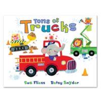 """Tons of Trucks"" by Sue Fliess"