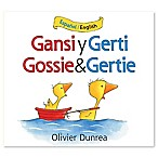 """Gossie & Gertie/Gansi y Gerti"" by Olivier Dunrea (English and Spanish)"
