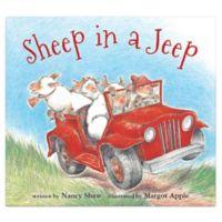 """Sheep In A Jeep"" by Nancy Shaw"