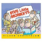 """Five Little Monkeys Reading in Bed"" by Eileen Christelow"