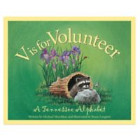 """""""V is for Volunteer: A Tennessee Alphabet"""" by Michael Shoulders"""