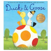 Duck & Goose Special Anniversary Edition Book