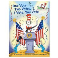 """One Vote, Two Votes, You Vote, I Vote"" by Bonnie Worth"