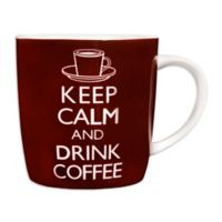 """Keep Calm and Drink Coffee"" Mug"