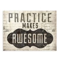GreenBox Art Practice Makes Awesome 24-Inch x 18-Inch Wheatpaste Poster Wall Art