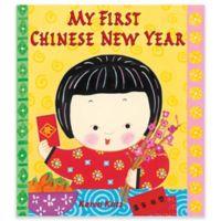My First Chinese New Year Book by Karen Katz