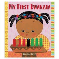 """""""My First Kwanzaa"""" by Karen Katz"""