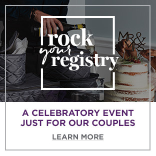 Rock Your Registry. Learn More.