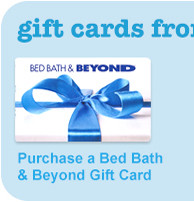 Shop Bed Bath and Beyond Gift Cards