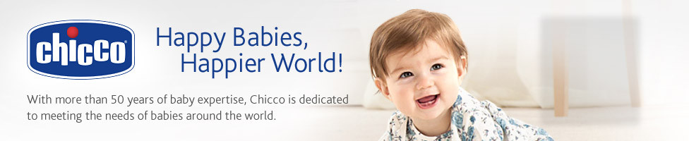 Chicco, Happy Babies, Happier World!
