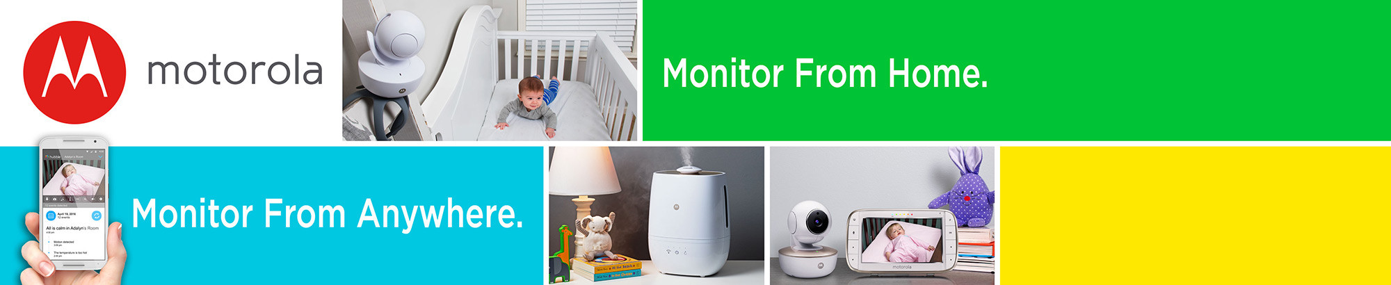 Motorola: Monitor from Home, Monitor from Anywhere