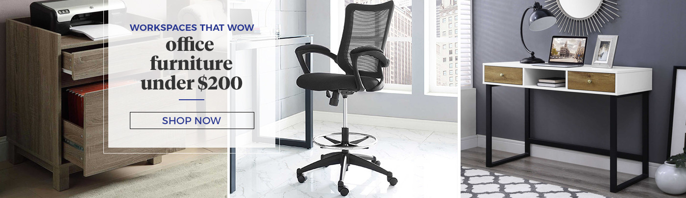 Workspaces that Wow. Office furniture under $200