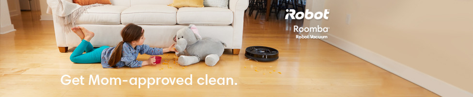 Get mom-approved clean. iRobot
