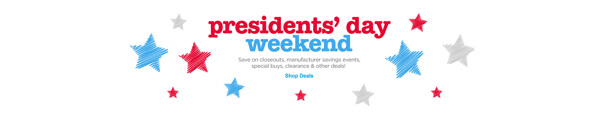 Presidents' Day Weekend - Shop Deals