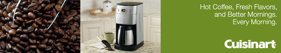 cuisinart hot cofee, fresh flavors, and better mornings, every morning.