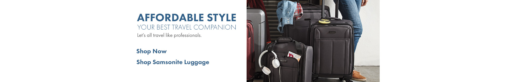 Affordable style; your best travel companion