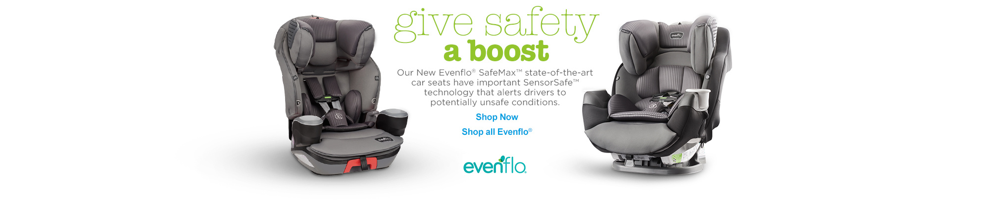 Give Safety a Boost - Evenflo