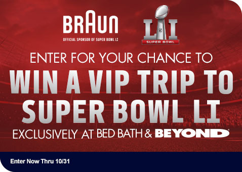 Braun Sweepstakes - Enter For A Chance to Win A VIP Trip To Super Bowl LI