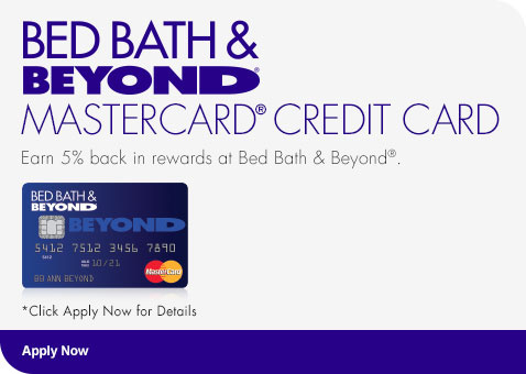 Bed Bath U0026 Beyond Mastercard Credit Card   Earn 5% Back In Rewards! Click