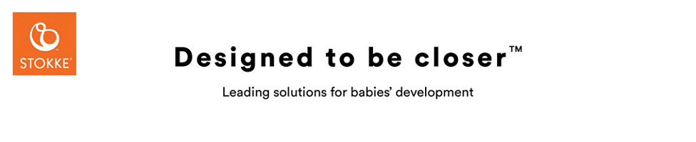 Stokke: Designed to be closer. Leading solutions for babie's development