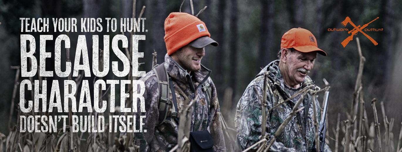 Teach your kids to hunt. Because character doesn't build itself