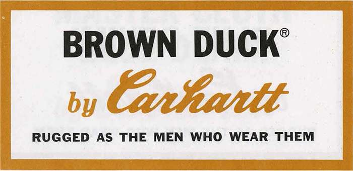 Brown duck by carhartt. rugged as the men who wear them