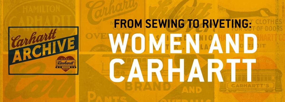 go to women and carhartt history page