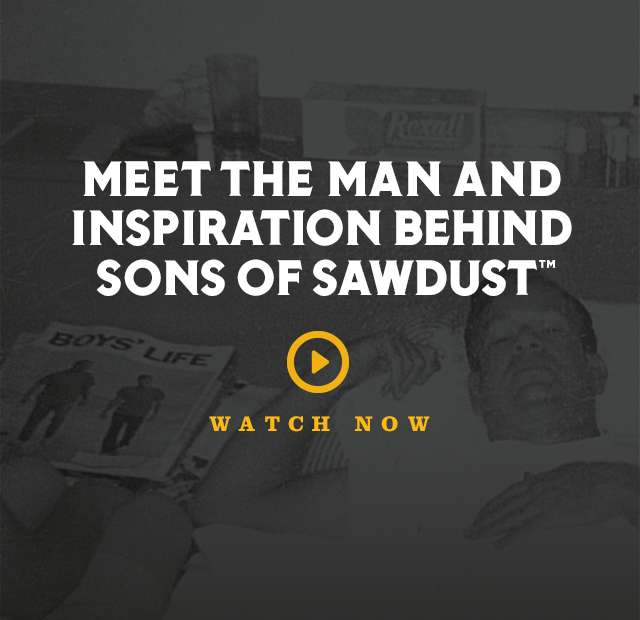 Meet the Man and the Inspiration Behind Sons of Sawdust