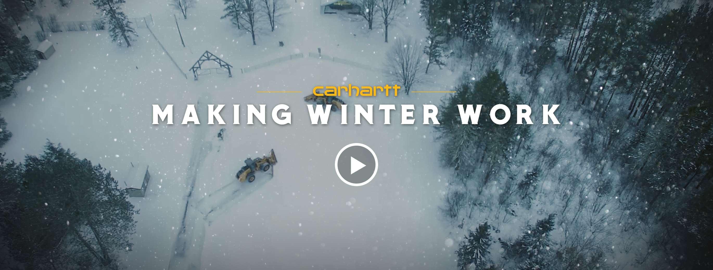 Carhartt, Making Winter Work