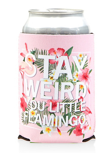 Stay Weird You Little Flamingo Drink Koozie,PINK,large