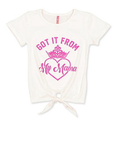 Girls 7-16 Got It From My Mama Tie Front Tee,IVORY,large