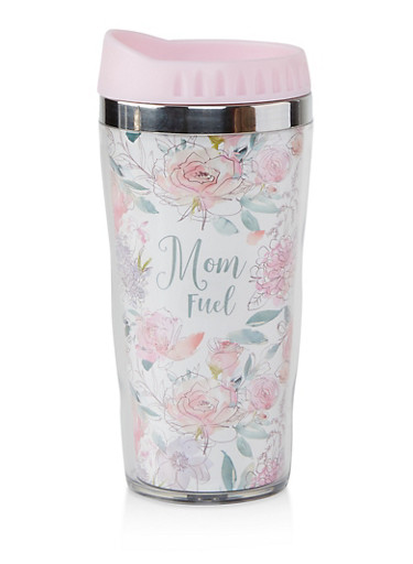 Mom Fuel Travel Mug,PINK,large