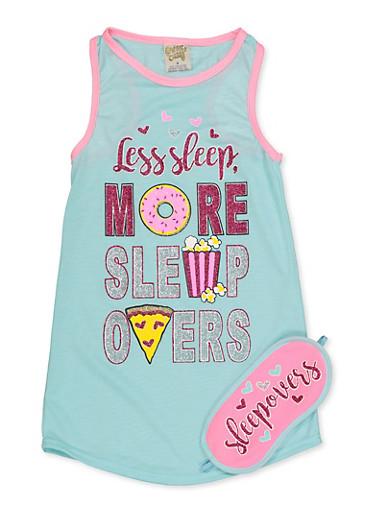 Girls 4-16 Less Sleep More Sleepovers Nightgown with Sleepmask,BABY BLUE,large