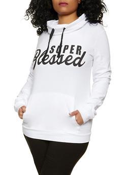 Plus Size Super Blessed Funnel Neck Sweatshirt - 1912033871983