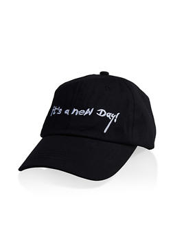 Its A New Day Embroidered Baseball Hat - 3129074391288