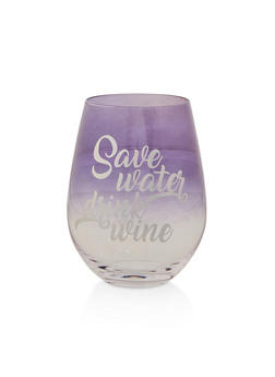 Save Water Drink Wine Glass - 7130068065844