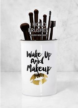 Wake Up and Makeup Decorative Brush Holder - 7132024901093