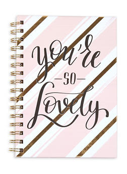Youre So Lovely Spiral Notebook - 7132024901624