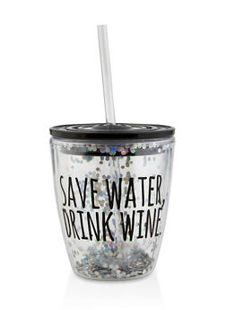 Save Water Drink Wine Tumbler with Straw - 7135068064585