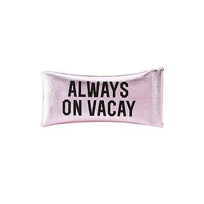 Always On Vacay Sunglass Case