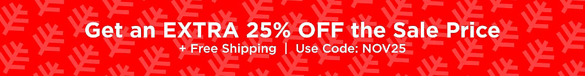 Sale on Sale Styles! Use Code NOV25
