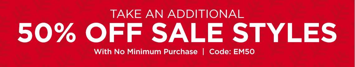 Sale on Sale Styles! Use Code EM50