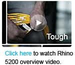 Click here to watch Rhino  5200 overview video.