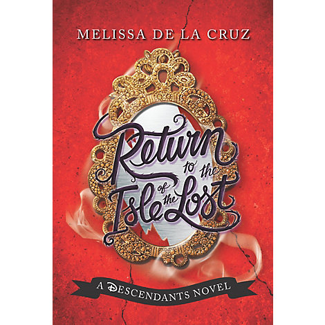 Return to the Isle of the Lost - a Descendants novel