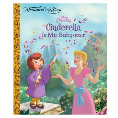 Cinderella is My Babysitter - a Treasure Cove story