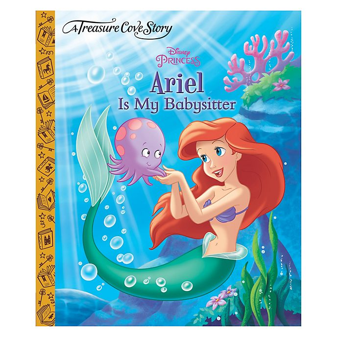Ariel is My Babysitter - a Treasure Cove story