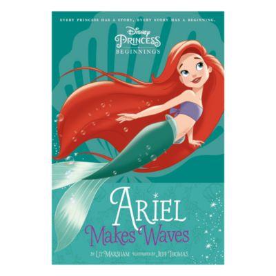 Ariel Makes Waves - Disney Princess Beginnings book