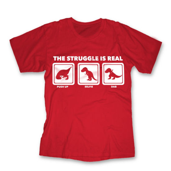 Struggle Is Real Graphic Tee