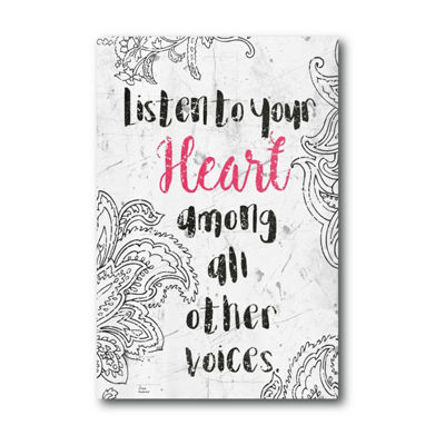 Listen To Your Heart Canvas Art